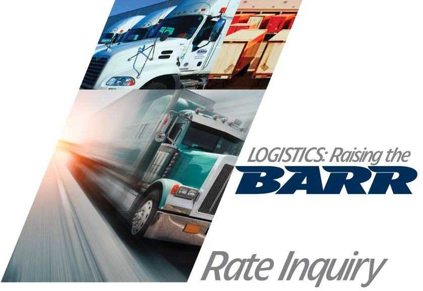 BARR FREIGHT SYSTEM - Get a quote! Rate Inquiry - Sales, Import, Warehousing, Logistics, CFS. Green light Barr Freight System today!