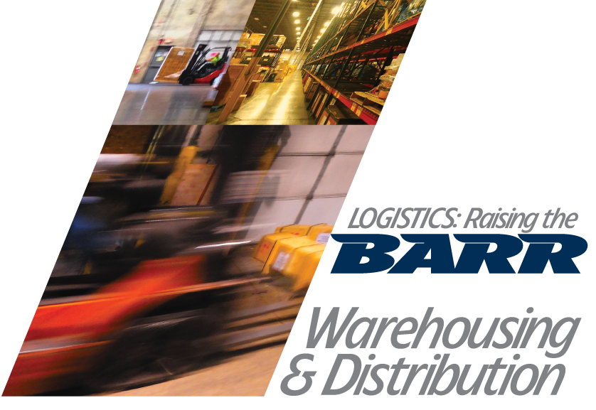 BARR FREIGHT SYSTEM - Warehousing & Distribution | Vendor-Managed Inventory VMI, Transloading, Long Short Term Warehouse, 3PL, Export, Cross-Dock. Green light Barr Freight System today!